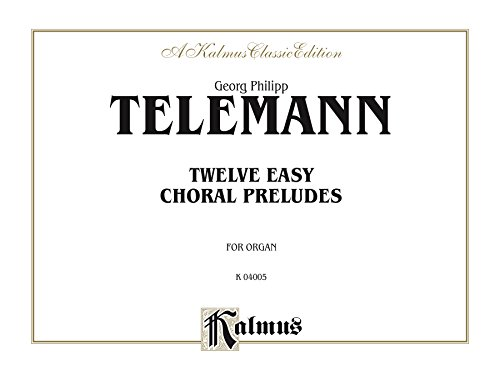 Customers Who Bought Twelve Easy Chorale Preludes Also Bought: