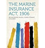 img - for The Marine Insurance ACT, 1906 (Paperback) - Common book / textbook / text book