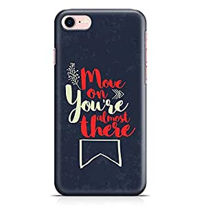 Loud Universe iPhone 7 Case Move On Youre Almost There Low Profile Light Weight Wrap Around iPhone 7 Cover