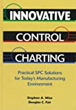 img - for Innovative Control Charting by Stephen A. Wise (1997-01-03) book / textbook / text book