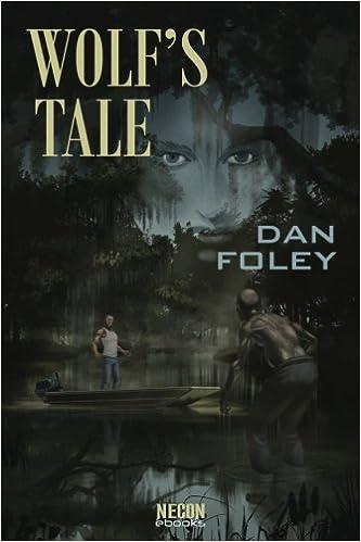 Wolf's Tale: Volume 25 (Necon Modern Horror)