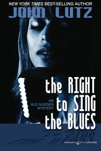 The Right to Sing the Blues: Alo Nudger Series ebook