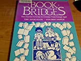 Book Bridges, Terry J. Moore and Anita B. Hampton, 0872879194