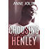 Choosing Henley (Rock Falls Series Book 2)