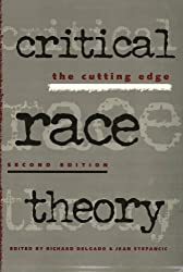 Critical Race Theory 1st ed by Richard Delgado (1999-11-01)