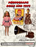 Phonograph Dolls and Toys, Rolfs, Robin and Rolfs, Joan, 0960646663