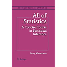 All of Statistics: A Concise Course in Statistical Inference