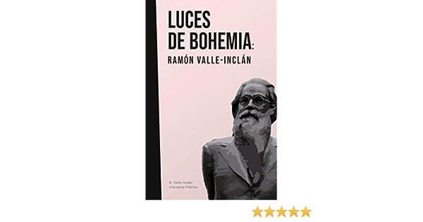 Luces de bohemia: Valle-Inclán: Amazon.es: del Valle-Inclán, Ramón María, Pública, Literatura: Libros