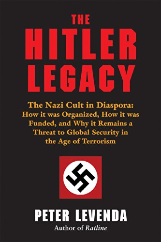 Amazon the hitler legacy the nazi cult in diaspora how it the hitler legacy the nazi cult in diaspora how it was organized how fandeluxe Choice Image