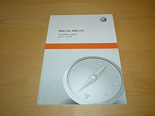 volkswagen rns 310 315 navigation system owners manual handbook rh amazon co uk RCD 310 Back vw rcd 310 service manual