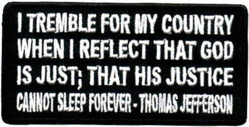 GOD IS JUST Thomas Jefferson Christian Embroidered Biker Vest Patch PAT-0707 (Thomas Jefferson Patch)