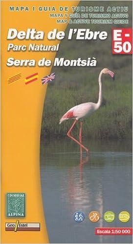 Delta del Ebro PN del Delta de lEbre 1:50.000 mapa y guía para ...
