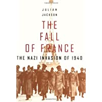 The Fall of France: The Nazi Invasion of 1940 (Modern World)
