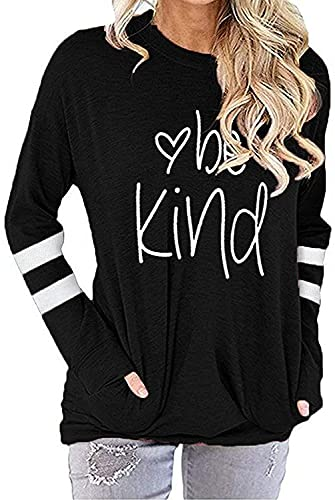 MK Shop Limited Women Be Kind Print Sweatshirt Inspirational Letters Pullover Casual Tee Top (#7-Black, XL)