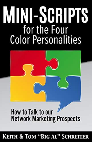 Mini-Scripts for the Four Color Personalities: How to Talk to our Network  Marketing Prospects