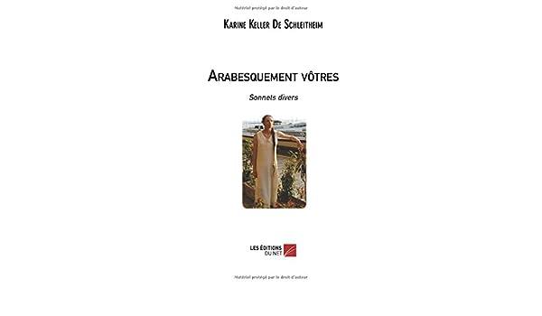 Arabesquement Vôtres French Edition Karine Keller De