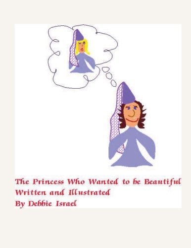 The Princess Who Wanted to be Beautiful: Is Beauty only Skin Deep? pdf