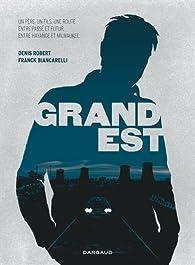 Grand Est par Franck Biancarelli