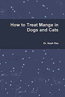 How to Treat Mange in Dogs and Cats