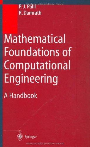 Mathematical Foundations of Computational Engineering: A Handbook Pdf