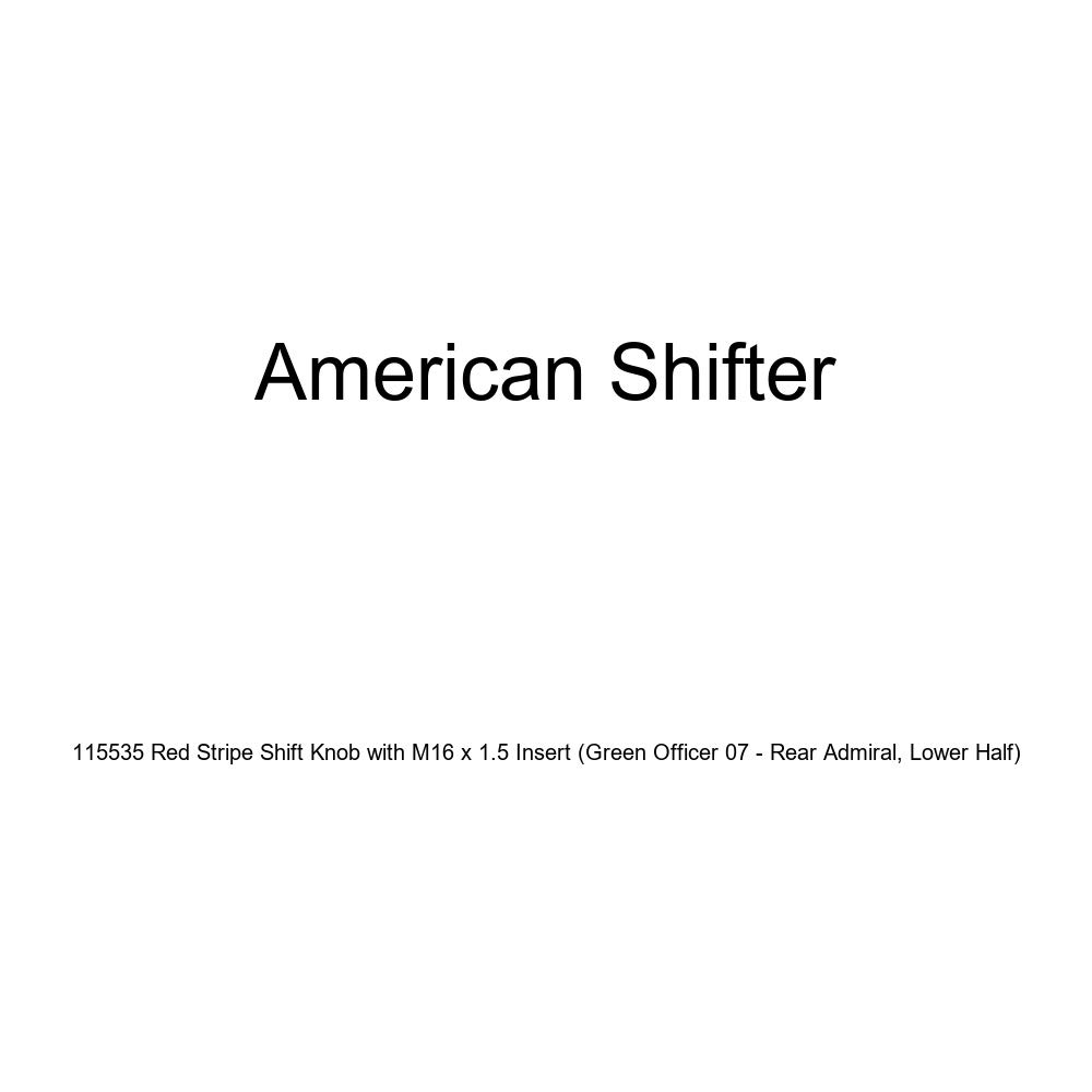 American Shifter 115535 Red Stripe Shift Knob with M16 x 1.5 Insert Green Officer 07 - Rear Admiral, Lower Half