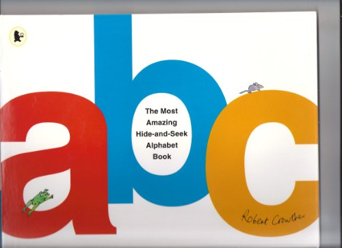 Amazing Alphabet Book (The Most Amazing Hide-&-Seek Alphabet Book (Viking Kestrel picture books))