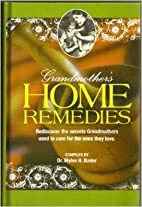 Grandmother's Home Remedies (Rediscover…