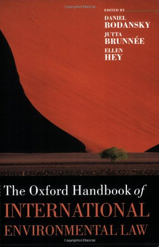The Oxford Handbook of International Environmental Law (Oxford Handbooks) by Oxford University Press