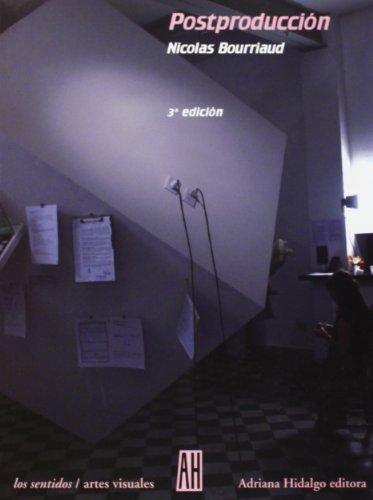 Postproduccion/ Postproduction (Los Sentidos / The Senses) (Spanish Edition)