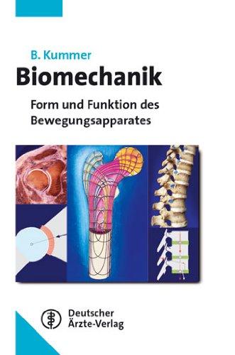 Biomechanik: Form und Funktion des Bewegungsapparates