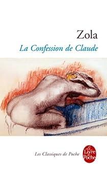 La Confession de Claude par Zola