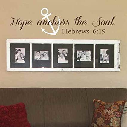 Amazon.com: Hope Anchors The Soul Wall Decal - Hebrews 6:19 ...