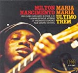 Maria Maria//O Ultimo Trem