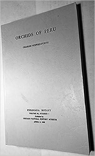 Orchids of Peru (Volume 30, Number1 ): Charles Schweinfurth