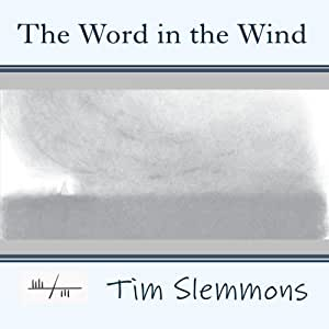 The Word in the Wind
