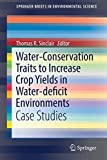 Water-Conservation Traits to Increase Crop Yields