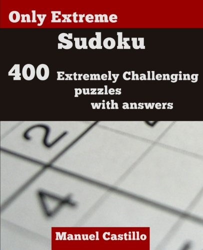 Only Extreme Sudoku: 400 Extremely Challenging Puzzles ()