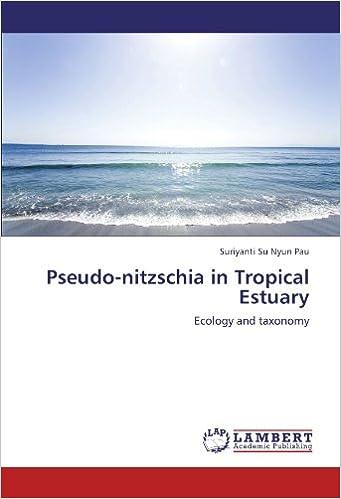 Pseudo-nitzschia in Tropical Estuary: Ecology and taxonomy