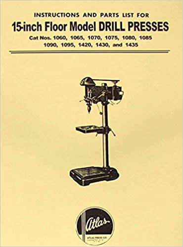 Atlas 15 Drill Press Instruction And Parts Manual Misc Amazon