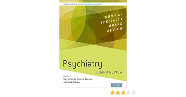 Psychiatry Board Review (Medical Specialty Board Review