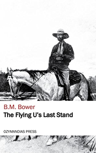 book cover of The Flying U\'s Last Stand