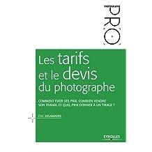 TARIFS ET LE DEVIS DU PHOTOGRAPHE (LES)