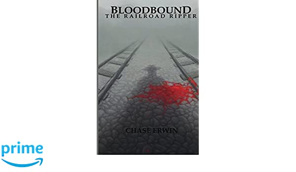 Bloodbound: The Railroad Ripper