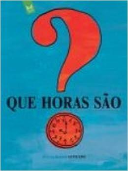 9579e4e244a Que Horas São   Guto Lins  9788572722094  Amazon.com  Books