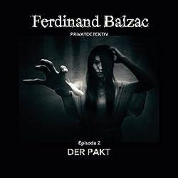 Der Pakt (Ferdinand Balzac, Privatdetektiv 2)