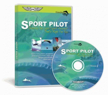 Sport Pilot, Choosing the Light-Sport aircraft That's Right For You by Paul Hamilton