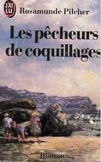Les pêcheurs de coquillages, Pilcher, Rosamunde