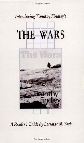 "Critical analysis on ""The Wars"" by Timothy Findley Essay Sample"