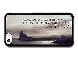 MMZ DIY PHONE CASEAMAF ? Accessories Game Of Thrones House Stark Targaryen Lannister Quote Be Brave case for iphone 5c