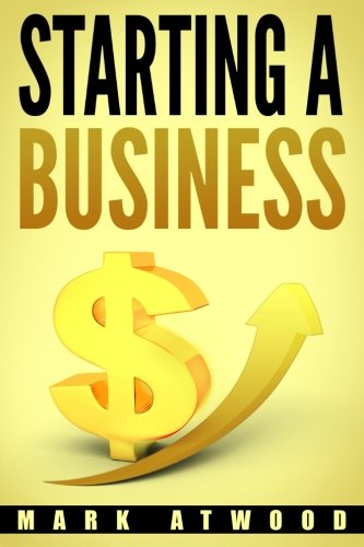 Pdf Business Starting A Business: The 15 Rules For A Successful Business